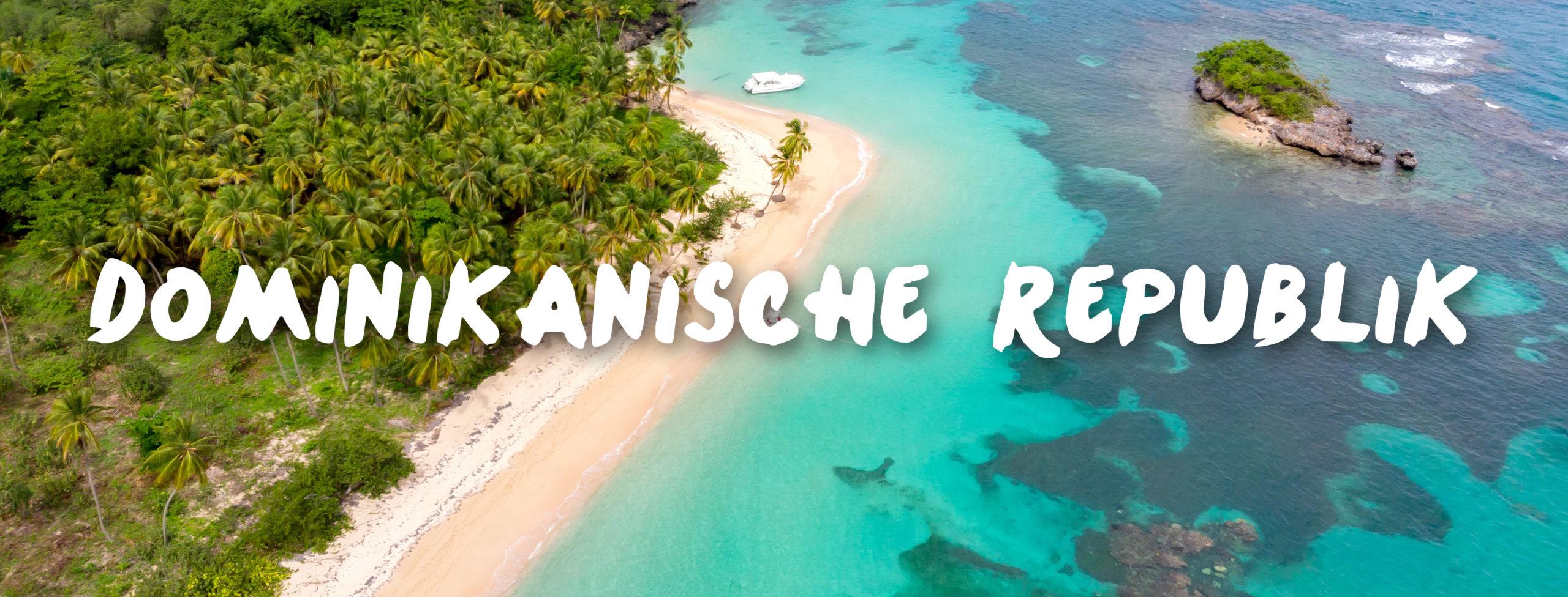 Dominikanische Republik Urlaub buchen Reisebüro Rosenheim Wagner Reisen Raubling
